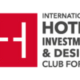 11th INTERNATIONAL HOTEL INVESTMENT & DESIGN CLUB FORUM 8 November 2018 at the Hilton Vienna