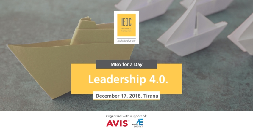 IEDC-Bled School of Management Brings to Albania: Leadership 4.0: What is needed to meet challenges of the future?""